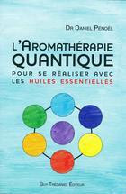 l'Aromathérapie Quantique®